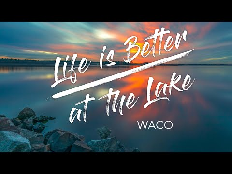 U.S. Army Corps Of Engineers - Life Is Better At The Lake (LBL) - Ep 4 - Waco