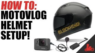 How To Motovlog: Helmet Setup!