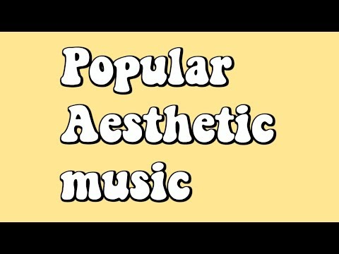 Popular Aesthetic Background Music and Songs! - YouTube