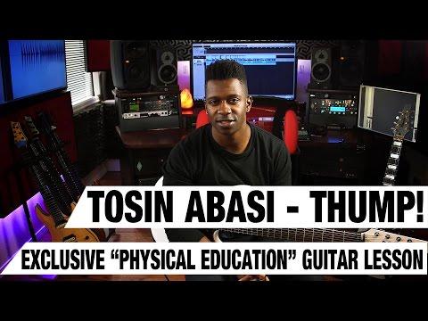 Tosin Abasi: THUMP! Exclusive
