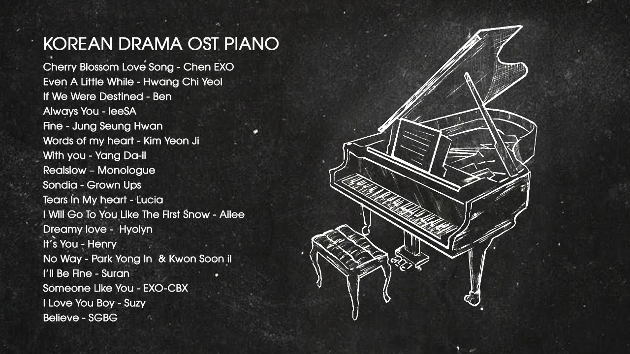 Korean Drama OST Piano 2018 | Best of OST Piano Songs