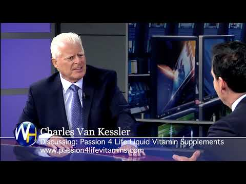 Liquid Vitamin Supplement Passion 4 Life with Founder Charles Van Kessler