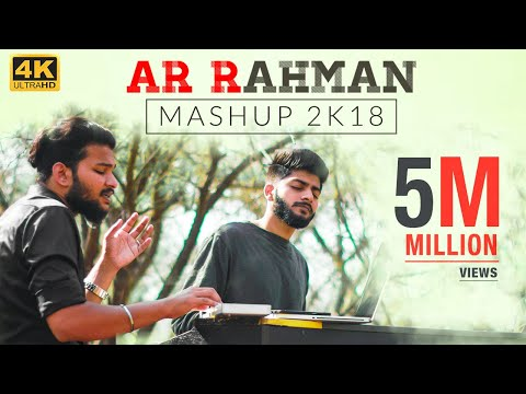 a-r-rahman-mashup-2k18---straight-from-our-hearts-|-sathya-&-stanley
