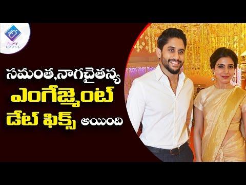 Naga Chaitanya,Samantha Ruth Prabhu Engagement Date Fixed..?   #samantha   #nagachaithanya