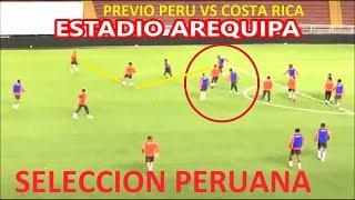 FUTBOL PRACTICA DE SELECCION PERUANA EN  ESTADIO AREQUIPA previa  PERU VS  COSTA RICA