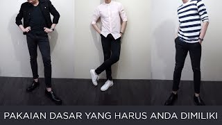 Pakaian BASIC yang WAJIB di miliki PRIA | Lookbook | Indonesia