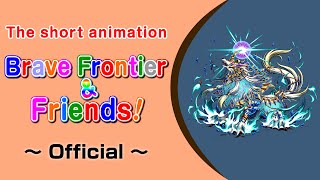 Brave Frontier & Friends! #1 Director / Voice: Takashi Aoki (Direct...