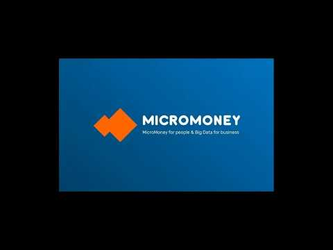 Micromoney's - vision to convert the world's unbanked into members of global financial system