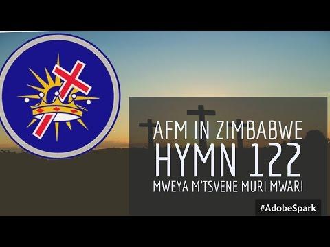 AFM in Zimbabwe Hymn 122 (Mweya M'tsvene Muri Mwari)