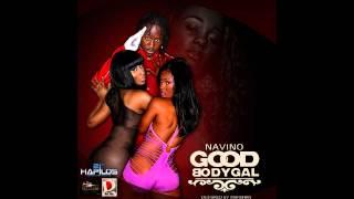 Navino - Good Body Gyal - Dre Day Prod. (June 2012)