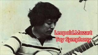 Leopold Mozart Toy Symphony Motoomi KOMATSU Classical Guitar 小松素臣 クラシックギター