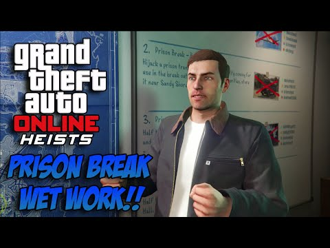 GTA 5 Online Heists Gameplay - Prison Break Wet Work (GTA 5 Heists DLC)