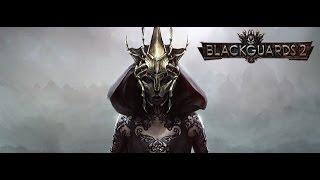 Let's look at: Blackguards 2