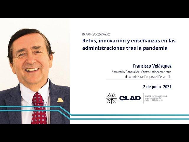 Webinar #CIDE-CLEAR México: Retos, innovación y enseñanzas en las administraciones tras la pandemia
