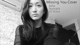 G Dragon Missing You [English Cover] Bella + Numatik + DJ Xross