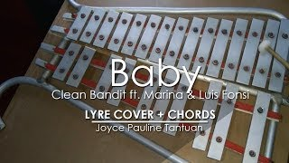 Baby - Clean Bandit ft. Marina and Luis Fonsi - Lyre Cover Video