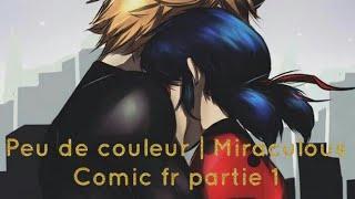 Peu de couleur | Comic fr Miraculous Ladybug Et Chat Noir - Iman Iman