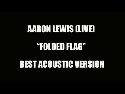 Aaron Lewis Folded Flag (Live) (Acoustic)