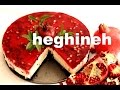 Heghineh Cooking Show - Welcome to My Kitchen
