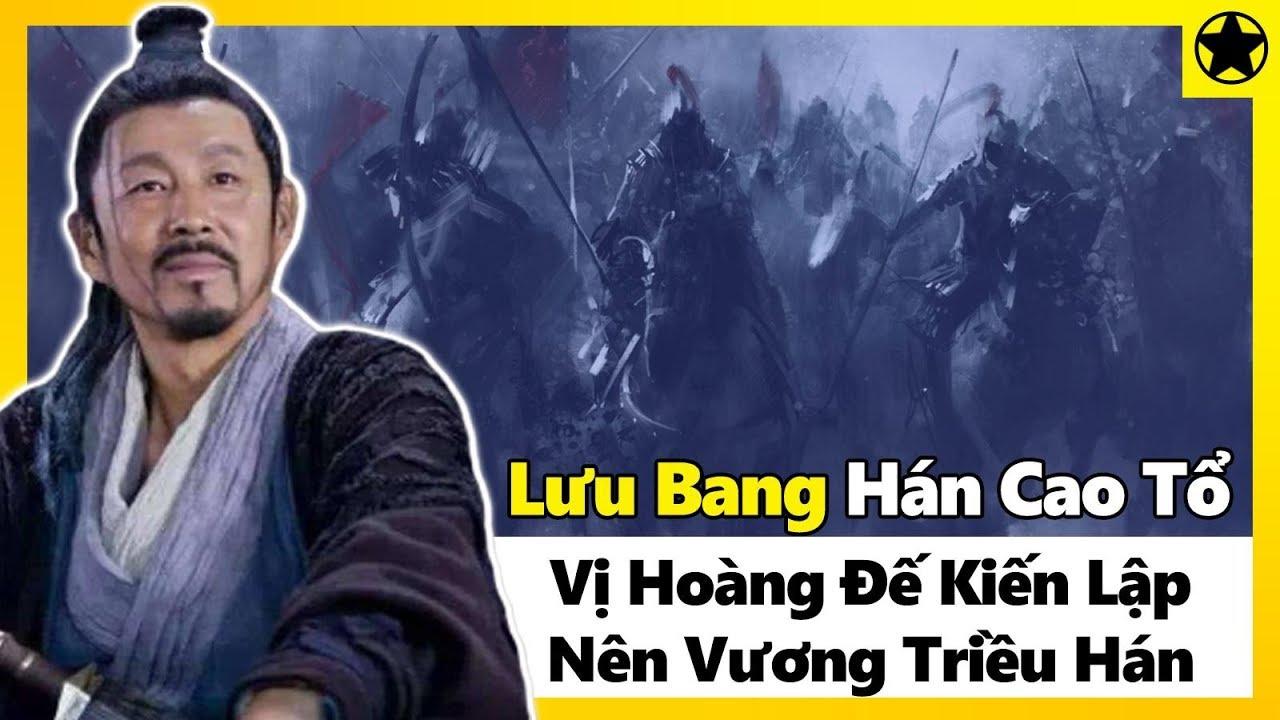 Hán Cao Tổ Lưu Bang - Vị Hoàng Đế Kiến Lập Nên Hán Triều - YouTube