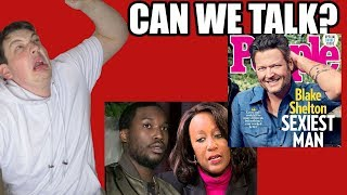BLAKE SHELTON SEXIEST MAN ALIVE??? | Can We Talk 39