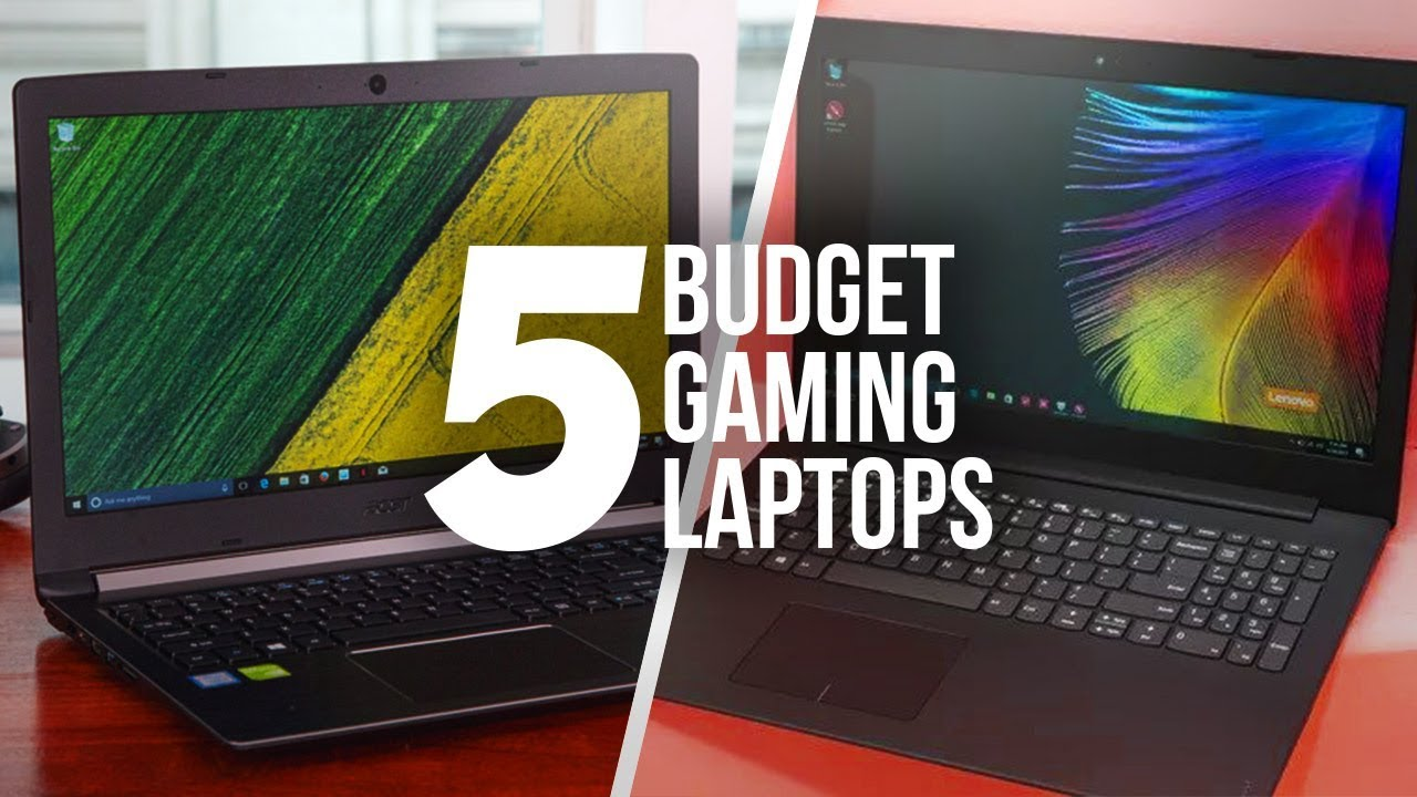 Top 5 Best Budget Gaming Laptops Of 2018!