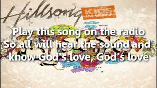 Hillsong Kids - Radio [w/ Lyrics]