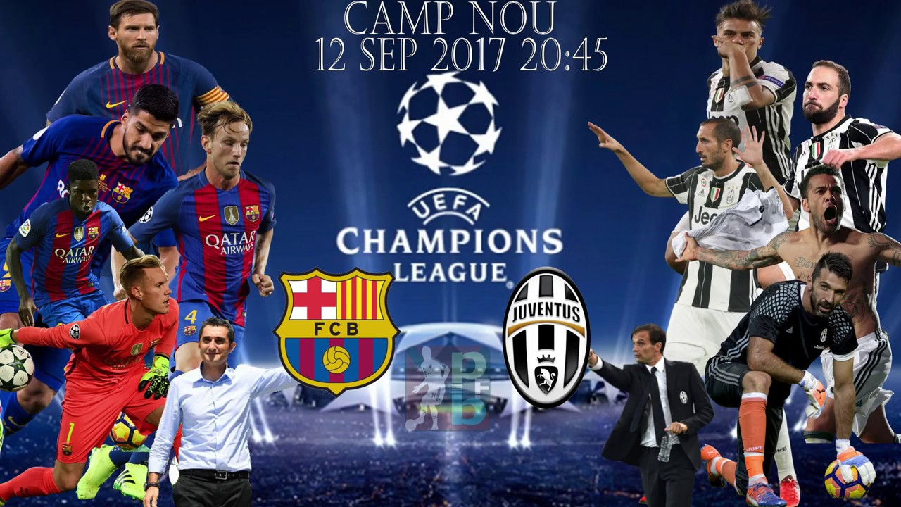 Barcelona vs Juventus 12 9 2017 predictions Lineup - YouTube