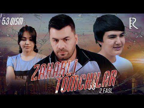 Zaharli Tomchilar (o'zbek Serial) | Захарли томчилар (узбек сериал) 53-qism
