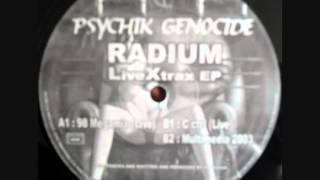 PSYCHIK GENOCIDE RADIUM 98 Megamix live A