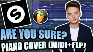 Kris Kross Amsterdam Conor Maynard Ft Ty Dolla Ign Are You Sure FL Studio Piano Cover FLP