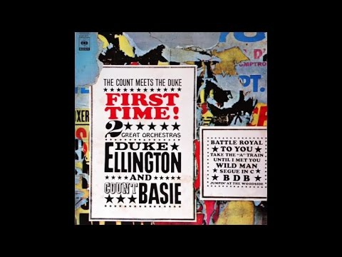 Duke Ellington And Count Basie - First Time! The Count Meets the Duke (1961) - [Classic Jazz Music]