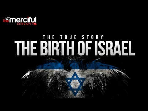 The Birth of Israel - Balfour Declaration