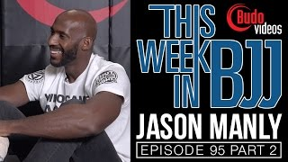 TWIBJJ Ep 95 with Jason Manly part 2 of 2 - back take from the inverted half guard