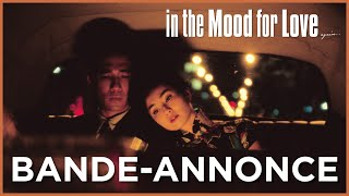 Bande annonce In the Mood for Love