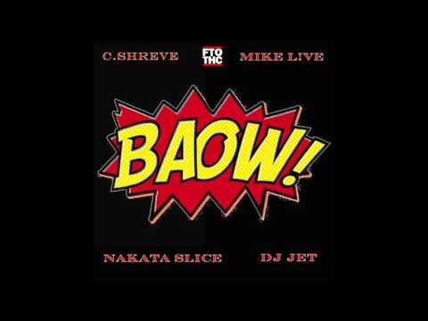 C.Shreve the Professor | DJ Jet | Mike L!VE - BAOW (Free The Optimus)