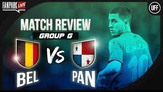 Belgium 3-0 Panama - Full Time Phone In - FanPark Live