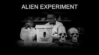 Science VS the Aliens of Peru! Episode 5: Alien experiment!