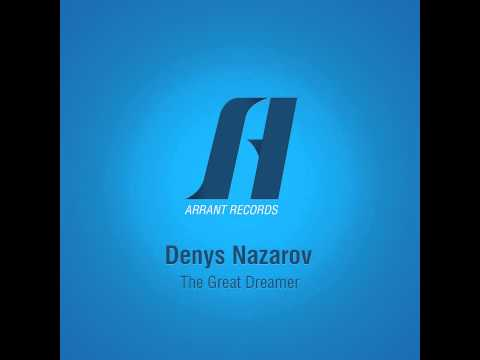 Denys Nazarov  - The Great Dreamer