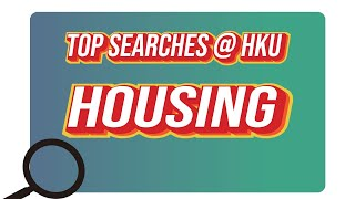 Top Searches @HKU – Housing