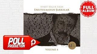 Çeşitli Sanatçılar - Unutulmayan Şarkılar Volume 4 - (Full Albüm Dinle)