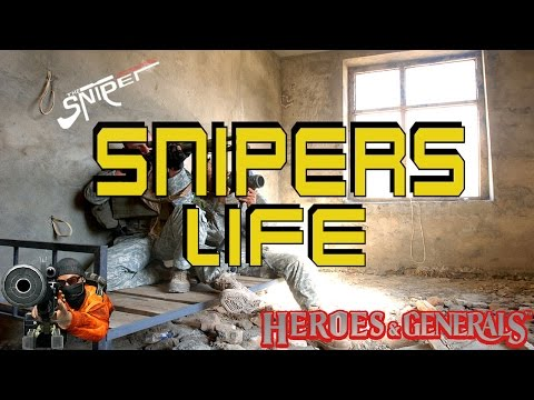 Snipers Life - Heroes & Generals - Montage