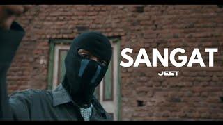 JEET - Sangat   Official Music Video