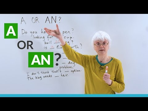 "Easy English Lesson: Should you use ""A"" or ""AN""?"