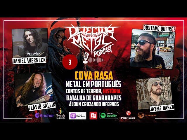 Podcast - EP 3 - Entrevista com a banda Cova Rasa