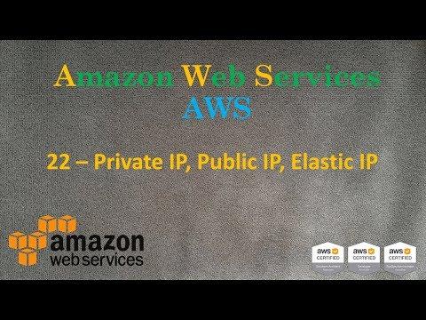 22.AWS - Private IP, Public IP, Elastic IP