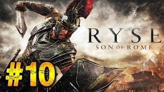 Ryse: Son of Rome Centurion Gameplay Walkthrough Part 10 (Xbox One - No Commentary)
