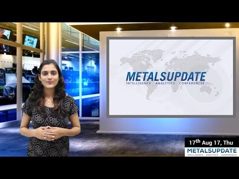 Daily Metals- Iron,Steel,Copper,Aluminium,Zinc,Nickel-Prices,News,Analysis & Forecast - 17/08/2017.
