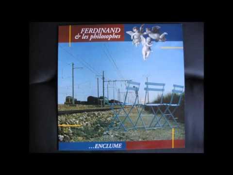 Ferdinand et les Philosophes  Mistral