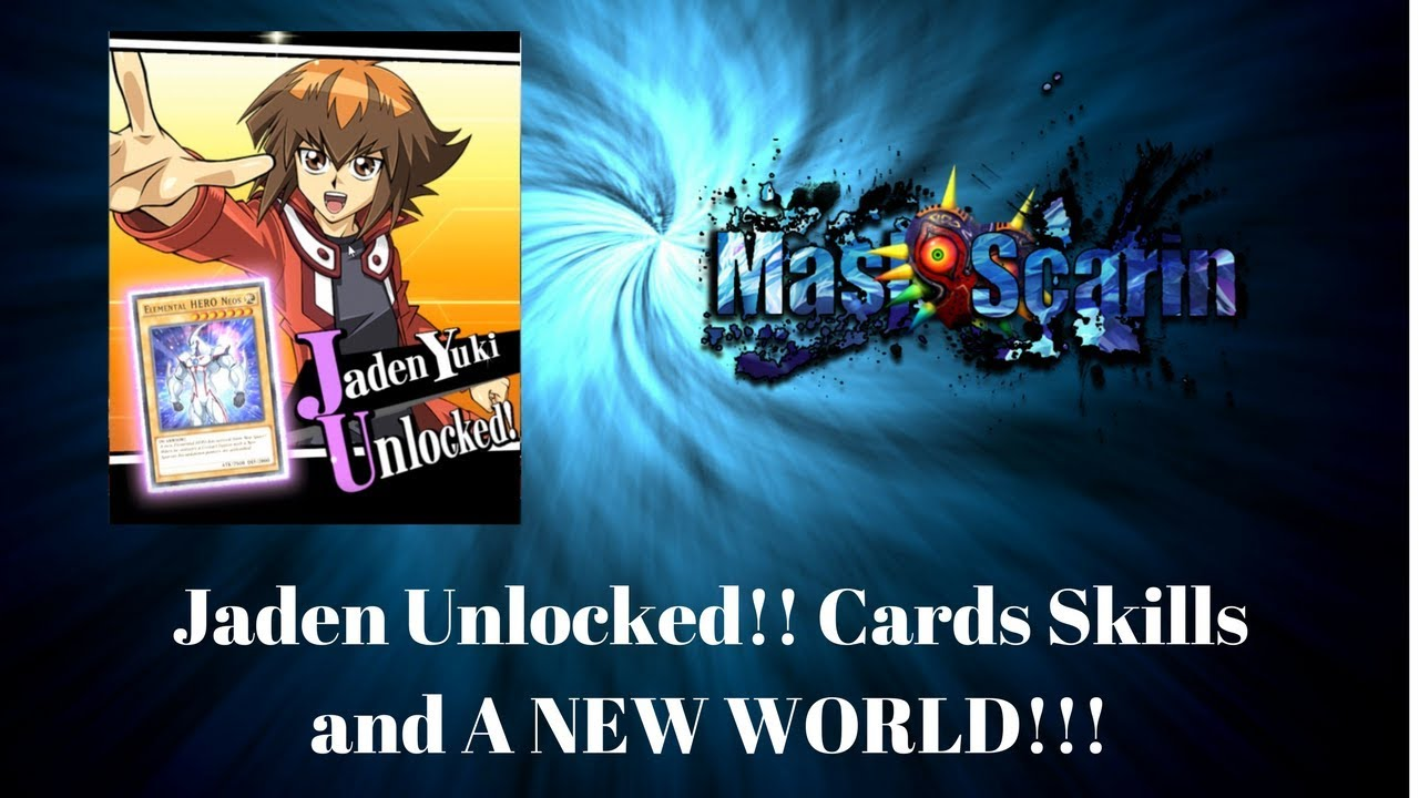 duel links jaden unlocked new skills cards and a whole world